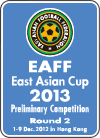 EAFF East Asian Cup 2013 Preliminary Competition Round 2 1-9 Dec. 2012 in Hong Kong